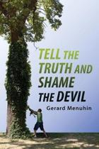 Tell the Tuth and Shame the Devil: Recog