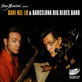 Dani Nel-O And Barcelona Big Blues
