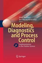Modeling, Diagnostics and Process Control