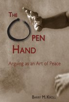 The Open Hand: Arguing as an Art of Peace