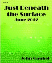 Just Beneath the Surface Volume 5