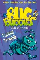 Tunnel Trouble (Bug Buddies, Book 4)
