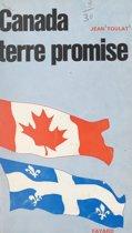 Canada, terre promise