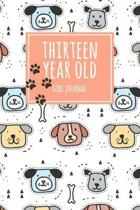 Thirteen Year Old Girl Journal: 6x9'' Cute 13 Year Old Birthday Dog Dot Bullet Notebook/Journal Gift For Girls