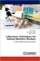 Laboratory Techniques for Animal Nutrition Workers