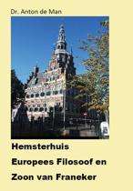 Hemsterhuis, Europees filosoof en zoon van Franeker