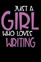 Just A Girl Who Loves Writing