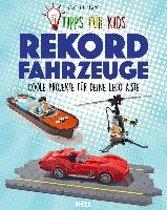 Tipps für Kids: Rekordfahrzeuge
