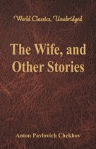 The Wife, and Other Stories