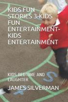 Kids Fun Stories 3-Kids Fun Entertainment-Kids Entertainment