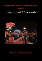 A History of Music in the British Isles, Volume 2