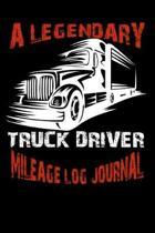 A Legendary Truck Driver. Mileage Log Journal