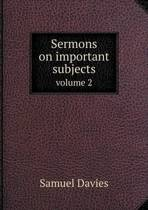 Sermons on Important Subjects Volume 2