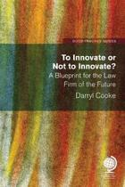 To Innovate or Not to Innovate