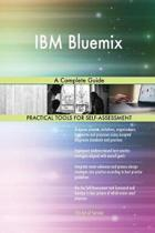 IBM Bluemix a Complete Guide