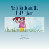 Noisy Nicole and the Red Airplane