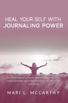 Heal Yourself with Journaling Power