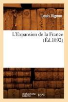 L'Expansion de la France ( d.1892)