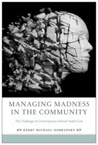 Managing Madness in the Community