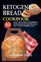 Ketogenic Bread Cookbook
