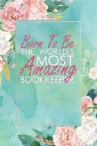Born to Be the World's Most Amazing Bookkeeper