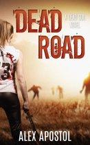 Dead Road: A Dead Soil Novel (Book #2)