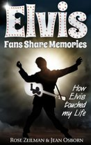 Elvis Fans Share Memories
