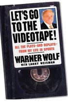 Let's Go to the Videotape!