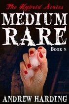 The Hybrid Series: Medium Rare Book 5