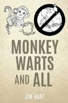 Monkey Warts and All