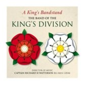 The Band of the King's Division: A King's Bandstand