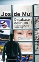 Database delirium