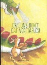 Dragons Don't Eat Vegetables