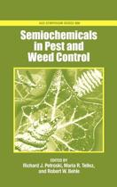 Semiochemicals in Pest and Weed Control