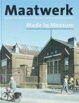 Maatwerk = Made to Measure