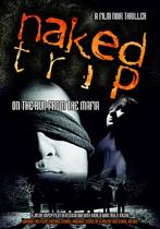 Naked Trip: On The Run..