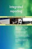 Integrated Reporting Complete Self-Assessment Guide