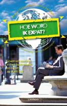 Serie voor de wereldreiziger - Hoe word ik expat?