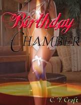Birthday Chamber