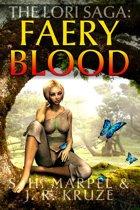 The Lori Saga: Faery Blood