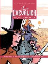 Le Chevalier: Arquivos Secretos Vol. 1