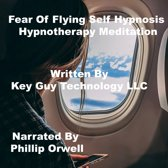Fearless Flying Self Hypnosis Hypnotherapy Meditation