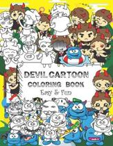 Devil Cartoon Coloring Book: Easy & Fun Book for Kids Age 6 - 8