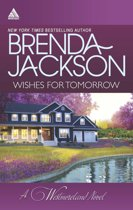 Wishes for Tomorrow: Westmoreland's Way (The Westmorelands, Book 16) / Hot Westmoreland Nights (The Westmorelands, Book 17) (Mills & Boon Kimani Arabesque)