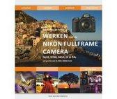Werken met de Nikon fullframecamera