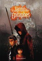 Le Jardin des Épitaphes - Celui qui est resté debout (tome 1)