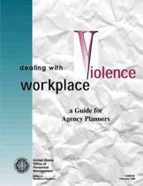 Dealing with Workplace Violence