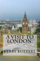 A Visit to London.