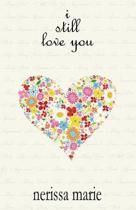 Poetry Book - I Still Love You (Inspirational Love Poems on Life, Poetry Books, Spiritual Poems, Poetry Books, Love Poems, Poetry Books, Inspirational Poems, Poetry Books, Love Poems, Poetry Books)