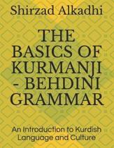 The Basics of Kurmanji - Behdini Grammar